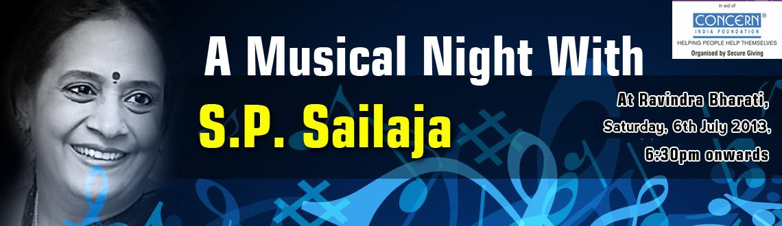 Book Online Tickets for A Musical Night with S.P.Sailaja, Hyderabad. Musical Night with S.P.Sailaja and Abhiram organized by Secure Giving –  Hyderabad in aid of Concern India Foundation. Money raised from this event will go towards supporting an Old age home for the terminally ill.