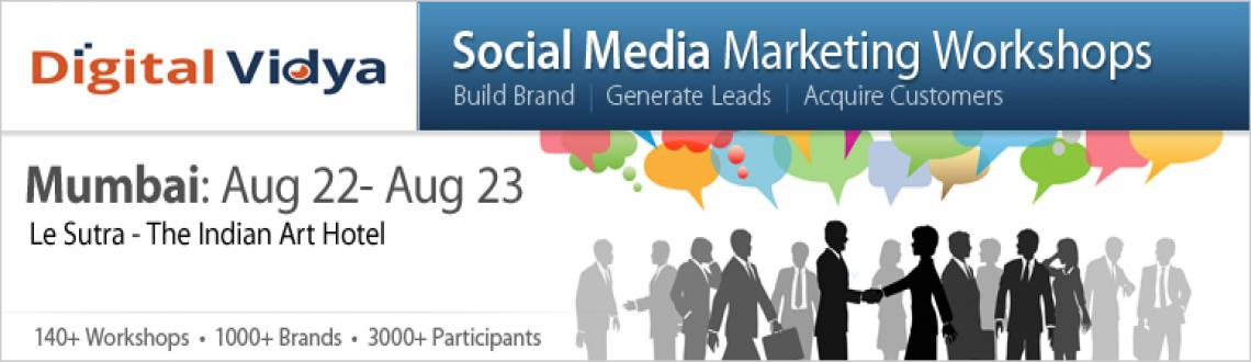 Book Online Tickets for Social Media Marketing Workshop Aug 22 &, Mumbai. 