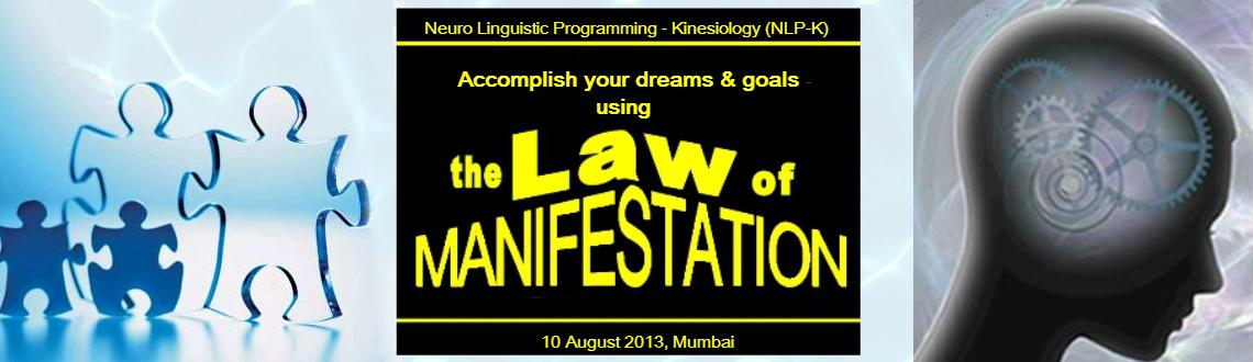 "Book Online Tickets for The Law of Manifestation"" by Krish, Mumbai.  