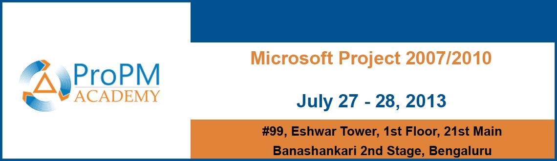 Book Online Tickets for Microsoft Project 2007/2010- July 27th &, Bengaluru. 