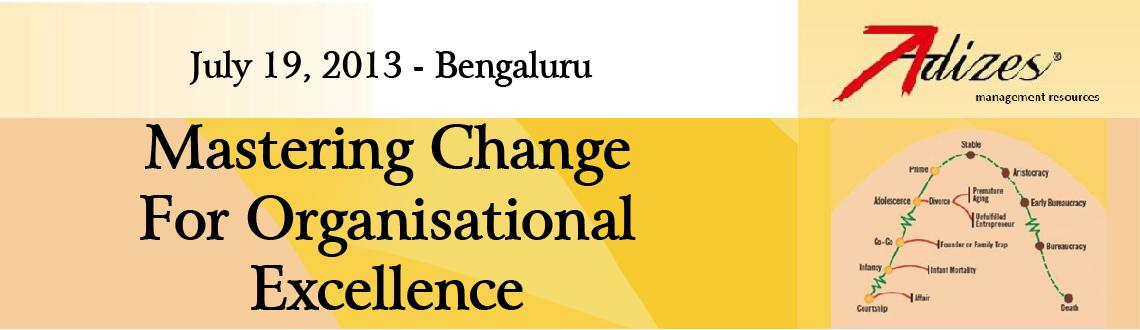 Mastering Change for Organisational Excellence - Bangalore