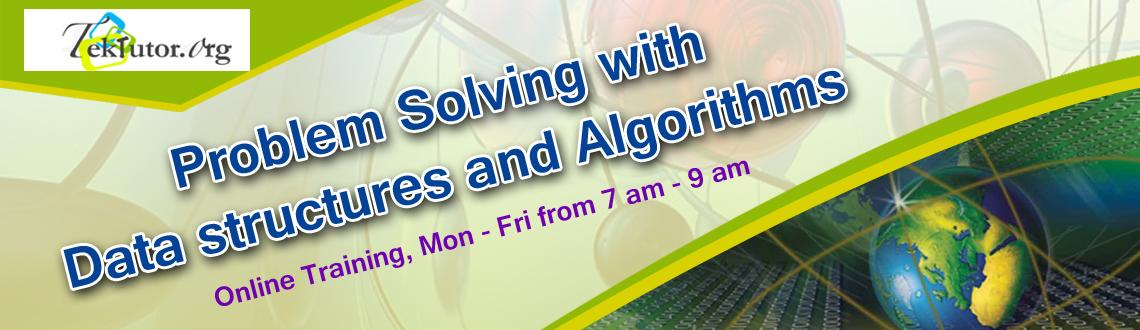 Book Online Tickets for Problem Solving with Data structures and, . Online Training - (Mon ~ Friday)