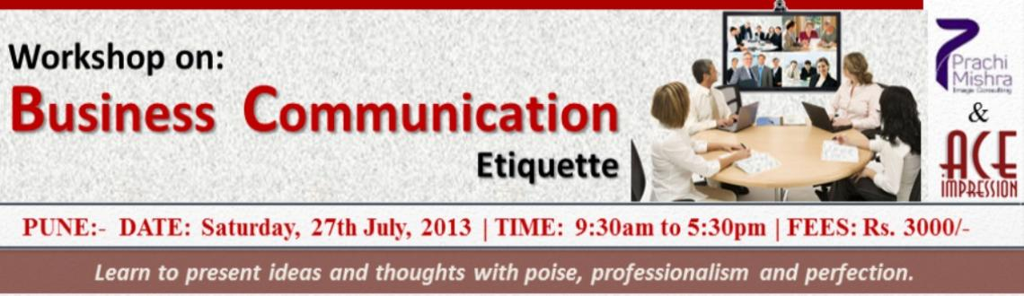 Book Online Tickets for Business Communication Workshop - Pune, Pune. Business Communication Workshop, Pune