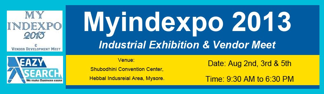 Myindexpo 2013 Industrial Exhibition & Vendor Meet