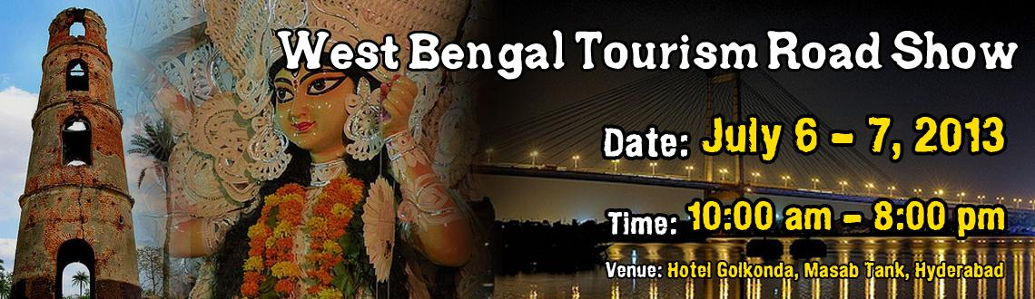 Book Online Tickets for West Bengal Tourism Road Show, Hyderabad. Meet, Discuss and Avail Special Holiday Packages from leading Tour Operators of West Bengal of Durga Pooja and other exotic destinations.