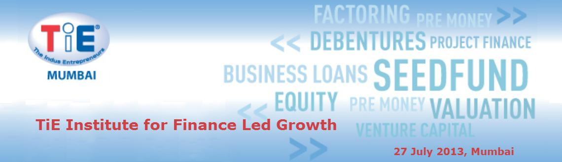 TiE Institute for Finance Led Growth
