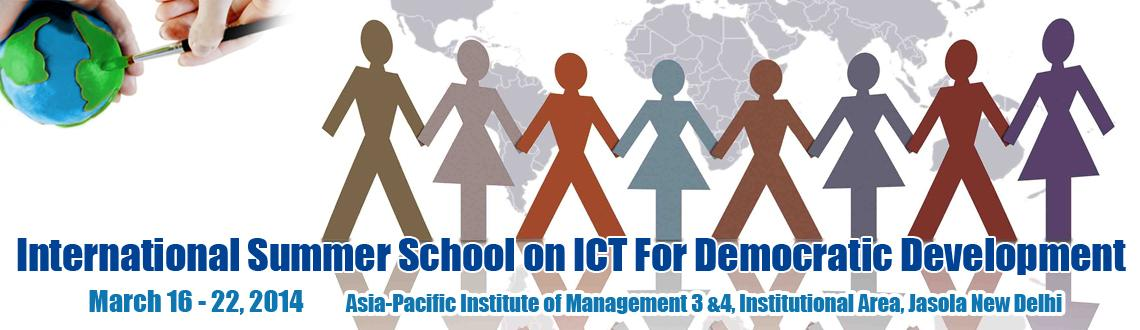 Book Online Tickets for International Summer School on ICT For D, NewDelhi. Research papers from all disciplines as well as practitioner papers are welcome to the summer school; contributions on application scenarios, use cases, and good practices; research with an empirical focus; and inter-disciplinary work. Topics of inte