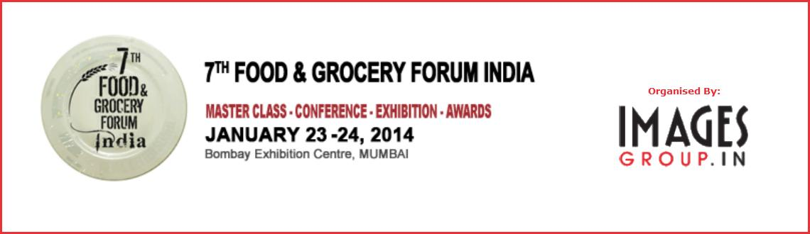 Book Online Tickets for 7th Food & Grocery Forum India, Mumbai.