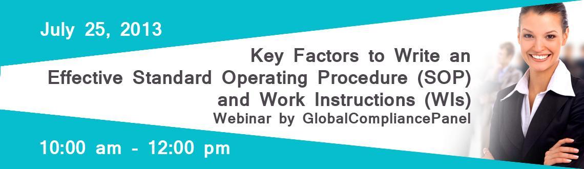 Key Factors to Write an Effective Standard Operating Procedure (SOP) and Work Instructions (WIs) - Webinar by GlobalCompliancePanel