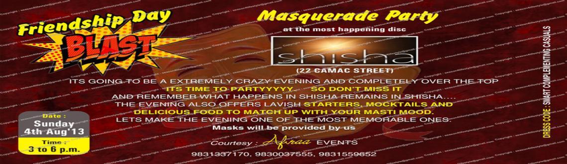 Book Online Tickets for Friendship Day Blast , Kolkata.