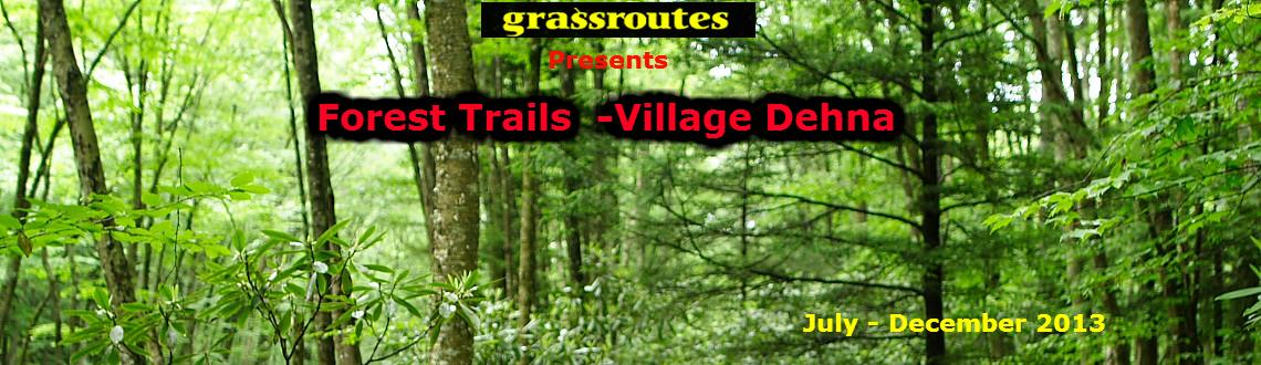 Forest Trails - Dehna Village