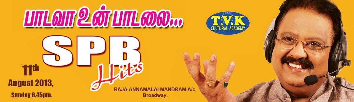 Book Online Tickets for Padava Unn Padalai - Hits of Dr.SPB, Chennai. Padava Unn Padalai - Hits of Dr.SPB  Sripathi Panditaradhyula Balasubrahmanyampronunciationn 4 June 1946) is anIndianplayback singer,actor,music director,voice actorandfilm producer. He is somet