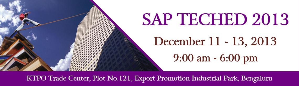 Book Online Tickets for SAP TECHED 2013 BANGALORE, Bengaluru. SAP TechEd is the premier technical education conference for IT architects, administrators, and developers – offering more than 500 hours of training on SAP technology for in-memory computing, enterprise mobility, analytics, database, and the c
