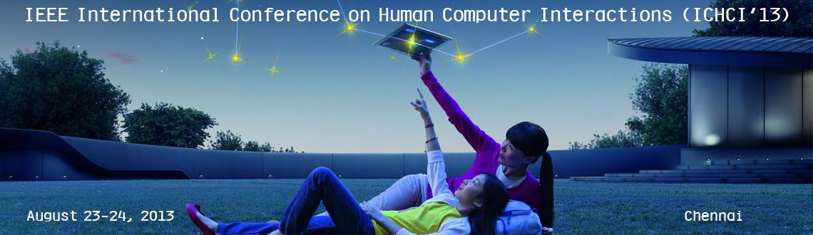 IEEE International Conference on Human Computer Interactions (ICHCI'13)