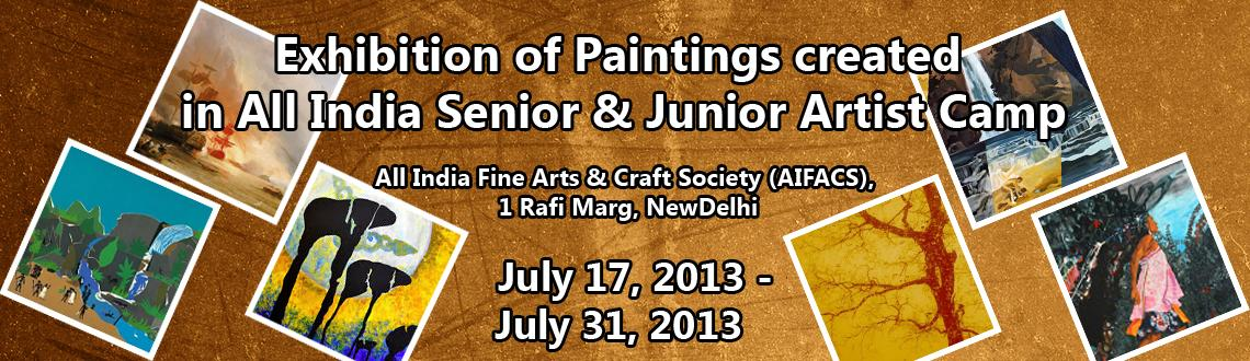Book Online Tickets for Exhibition of Paintings created in All I, NewDelhi. Exhibition of Paintings created in All India Senior & Junior Artist Camp organized by AIFACS