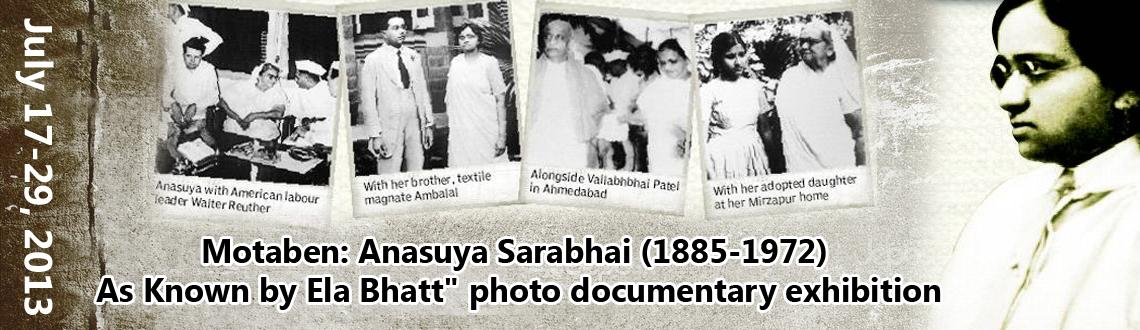 Motaben: Anasuya Sarabhai (1885-1972) – As Known by Ela Bhatt\