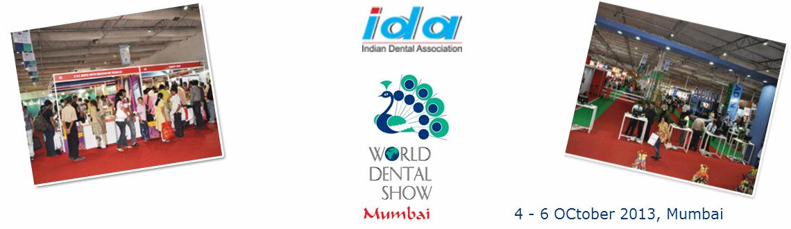 Book Online Tickets for World Dental Show 2013, Mumbai.  