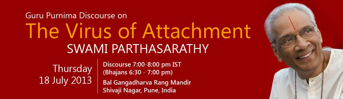 Book Online Tickets for The Virus Of Attachment Public Lecture b, Pune. 
