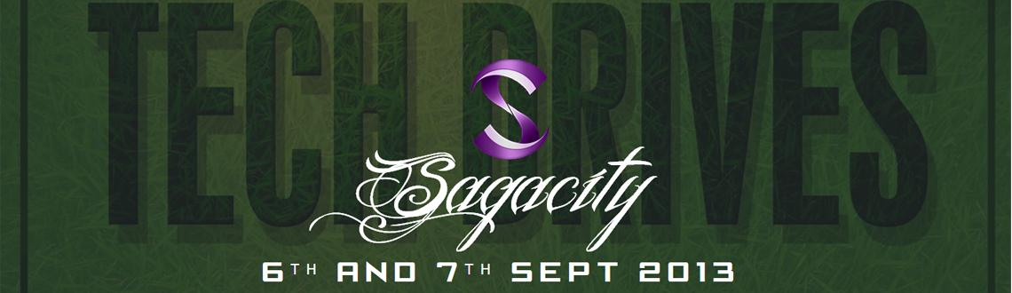 Book Online Tickets for Sagacity 2013 , Mumbai. Sagacity 2013 Fest