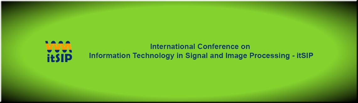 Book Online Tickets for International Conference on Information , Mumbai. International Conference on Information Technology in Signal and Image Processing – itSIP 2013 