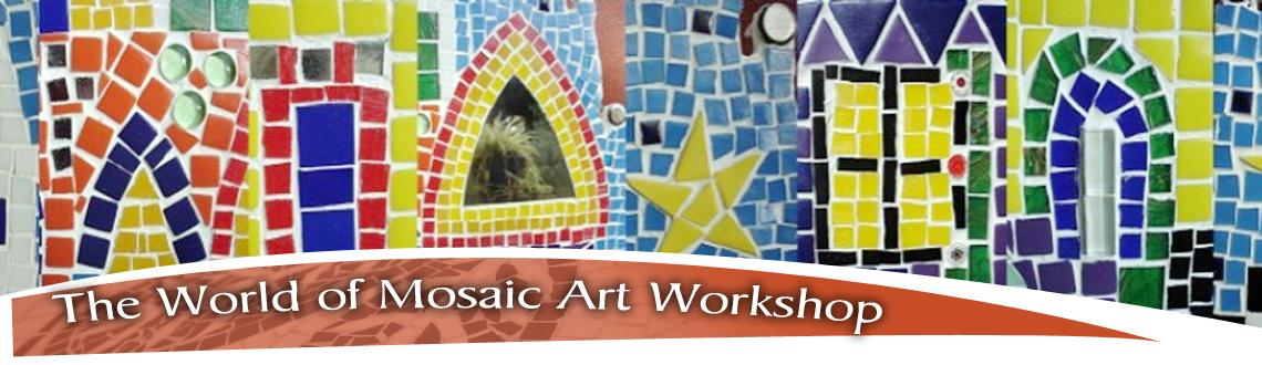 The World of Mosaic Art Workshop