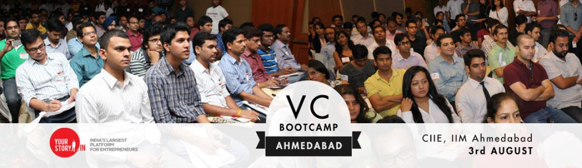 Book Online Tickets for VC BootCamp comes to Ahmedabad , Ahmedabad. VC BootCamp comes to Ahmedabad 