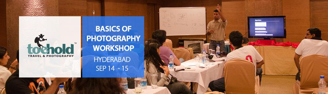 BASICS OF PHOTOGRAPHY WORKSHOP - HYDERABAD