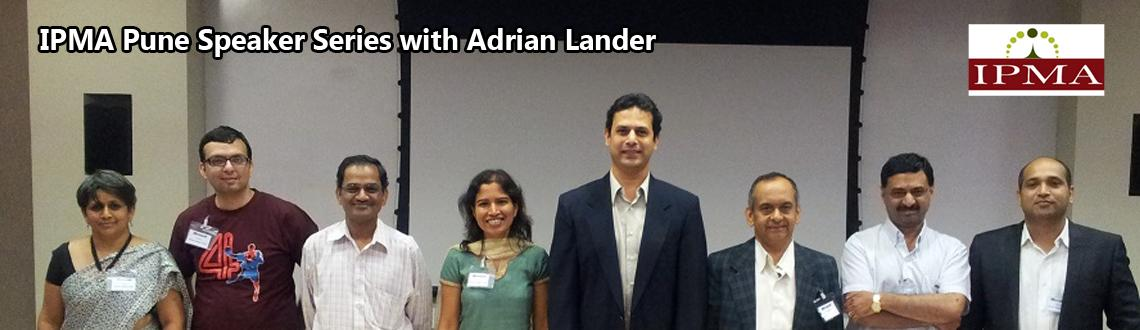 IPMA Pune Speaker Series with Adrian Lander