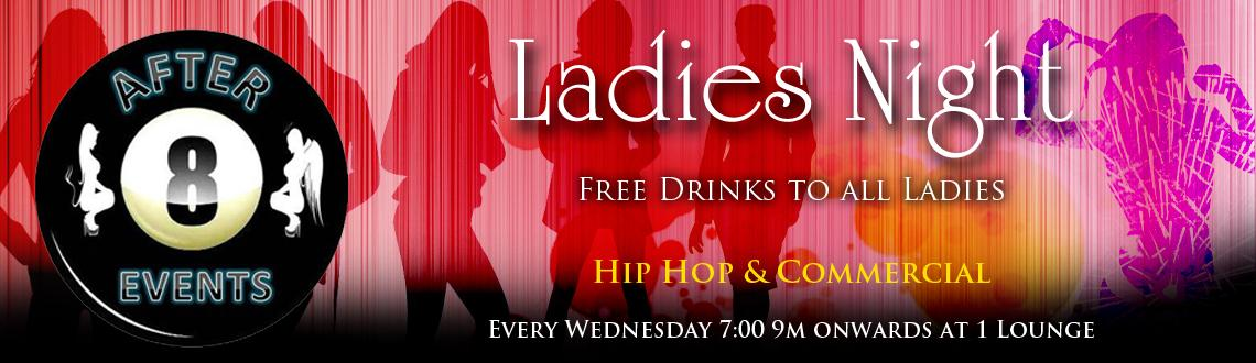 After 8 Presents Ladies Night @ 1 Lounge on 24th July