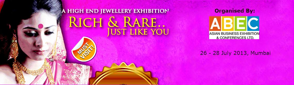 Book Online Tickets for Rich & Rare Jewellery Exhibition, Mumbai.
