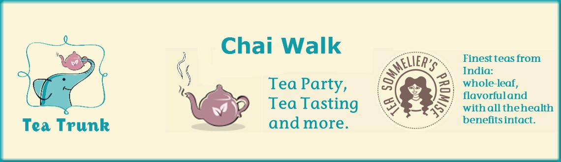 Book Online Tickets for Chai Walk, Mumbai. Chai walk    Every day in Mumbai, fortunes are made and dreams are realized. Hard work requires burning the midnight oil, of course, fueled by endless cups of steaming chai! Whether you are in the business district of South Mumbai or