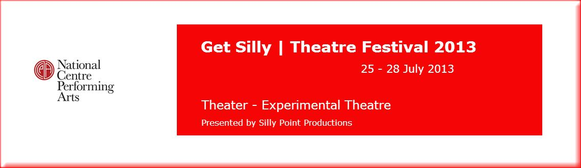 Book Online Tickets for Get Silly | Theatre Festival 2013, Mumbai.      Get Silly | Theatre Festival 2013     Get Silly|Theatre Festival Experimental Theatre 25th to 28th July  Presented by Silly Point Productions       The Class Act   English Play (120 mins) Thursday, 25th &