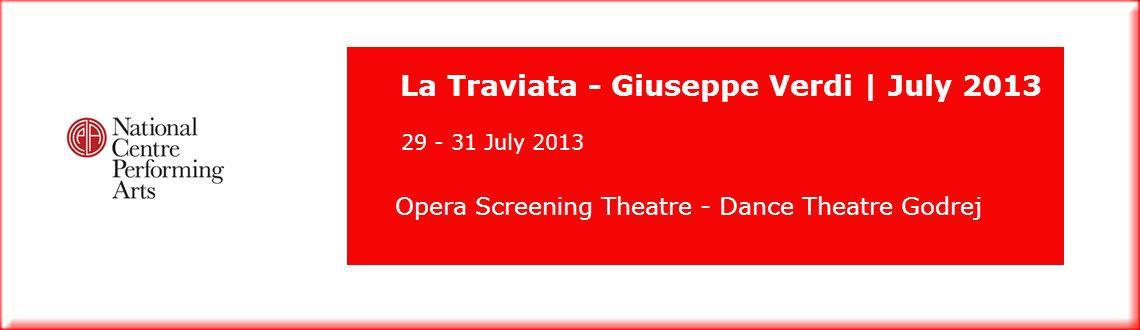Book Online Tickets for La Traviata - Giuseppe Verdi, Mumbai.  
