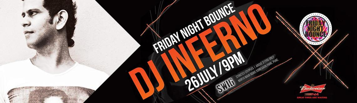 Budweiser presents Friday Night Bounce feat. INFERNO