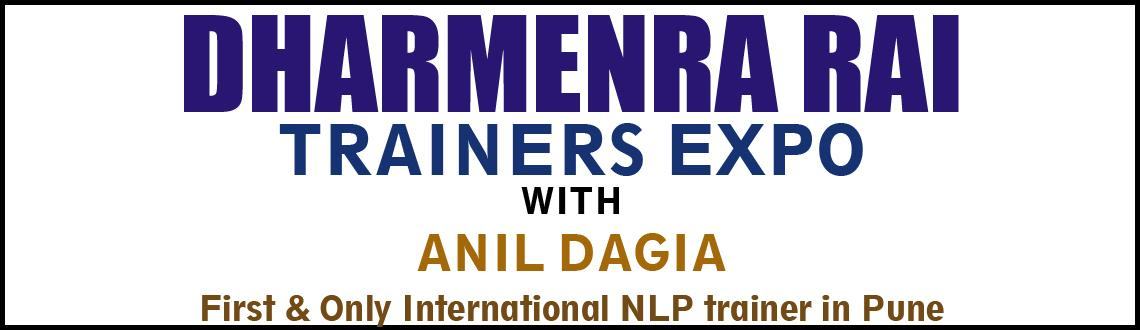 Book Online Tickets for Dharmendra Rais Trainer Expo Pune With A, Pune. IMPORTANT MESSAGE !!!