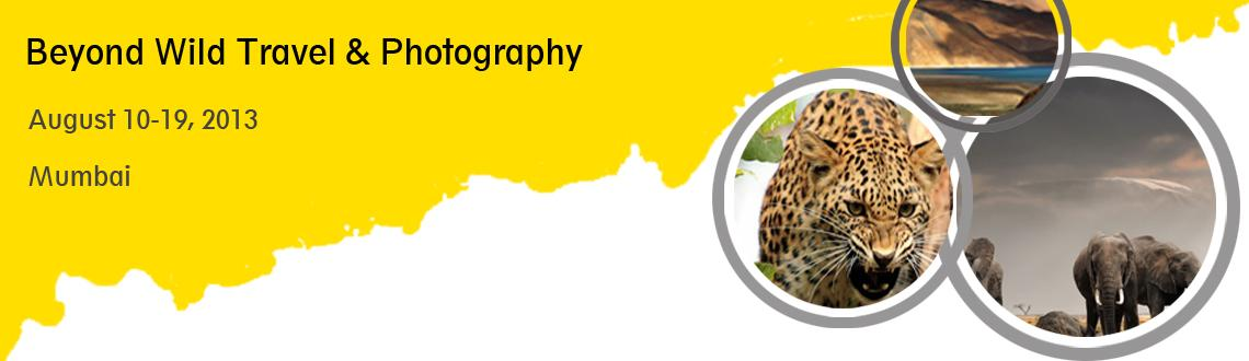 Book Online Tickets for Beyond Wild presents A photography tour , Mumbai. 