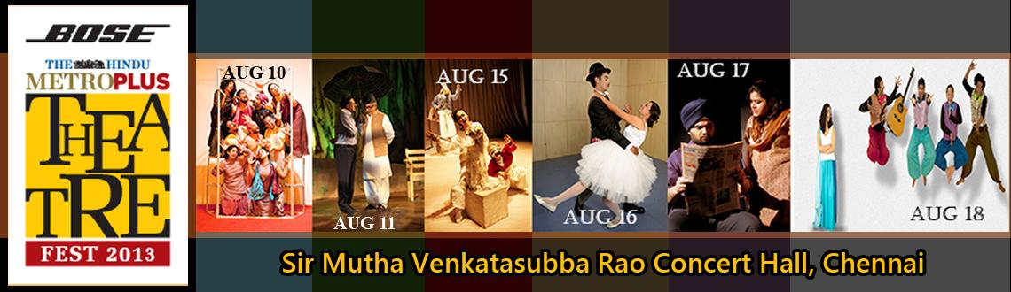 Metro Plus Theatre Festival 2013 - Chennai
