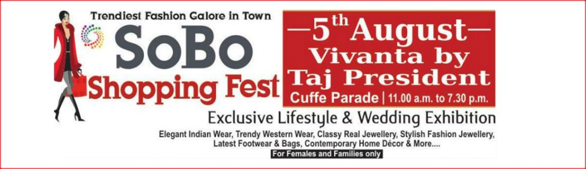 Book Online Tickets for SOBO SHOPPING FEST, Mumbai. 