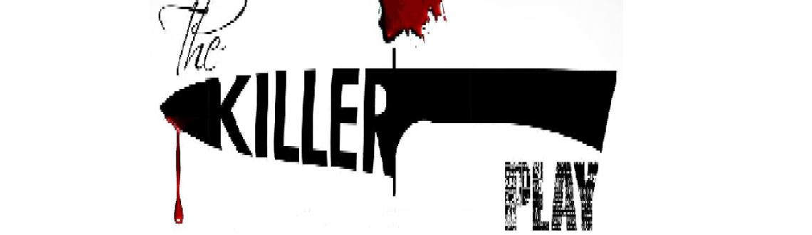 Book Online Tickets for The Killer Play presented by Rock Paper , Chennai. Rock Paper Drama Productions presents The Killer Play