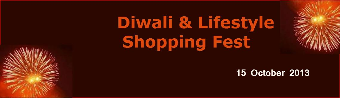 Diwali & Lifestyle Shopping Fest