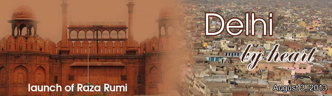 Book Online Tickets for Delhi By Heart\
