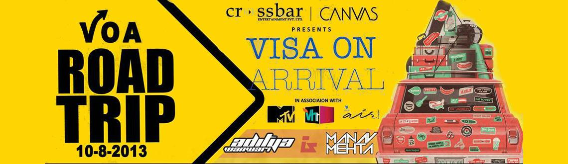 Book Online Tickets for VISA ON ARRIVAL-Road Trip, Mumbai.     We Have Taken Off Again!!  Mark your calendars for August 10, Saturday !!  V.O.A. is in line with theme parties in top night clubs around the world. This time it is Road Trip where Aditya Wanwari & Manav Mehta will cure al
