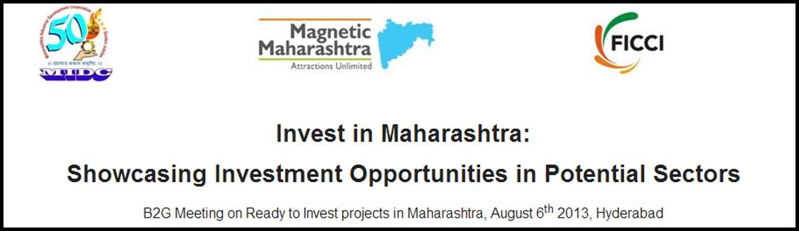 FICCI - Maharashtra Investment Opportunities Road Show Government-2-Business (G2B) meetings