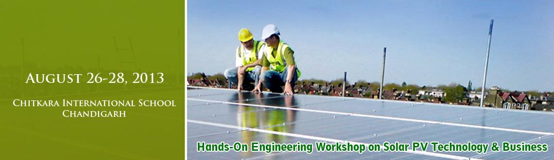 "Book Online Tickets for Hands-On Engineering Workshop on Solar P, Chandigarh. Steinbeis Centre for Technology Transfer India (SCTI) and Chitkara University is organizing a three days training program on ""Hands-On Engineering Workshop on Solar PV Technology & Business"", at Chitkara International School, Chandiga"