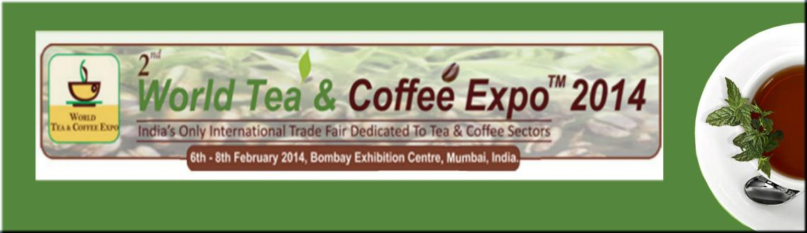 2nd World Tea & Coffee Expo 2014