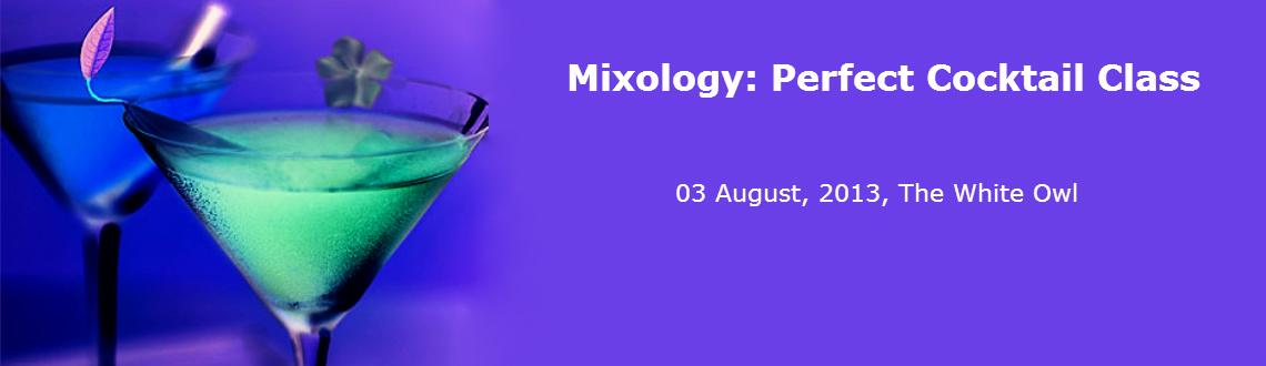 Book Online Tickets for Mixology: Perfect Cocktail Class, Mumbai. 