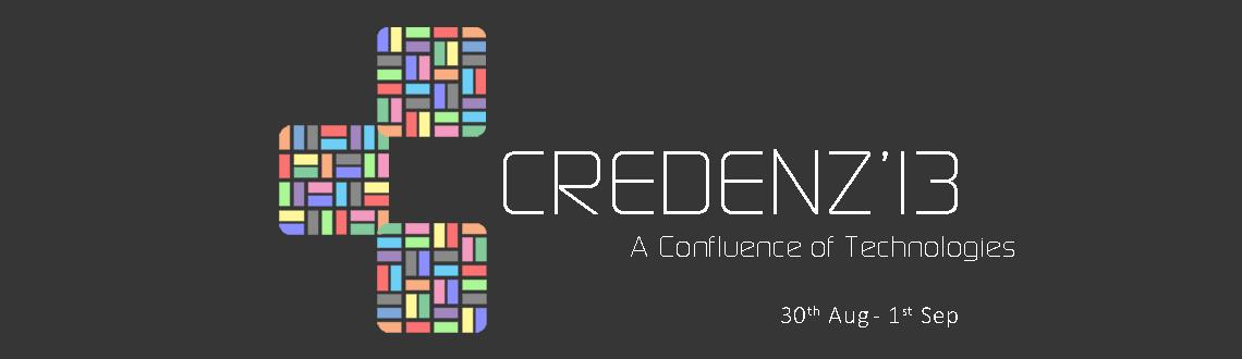 Book Online Tickets for Credenz 13, Pune. Credenz'13 is a technical event for students to showcase their capabilities and talents. From interesting and unique competitions to informative workshops and seminars, Credenz'13 is a package of creativity, technicality and entertainment
