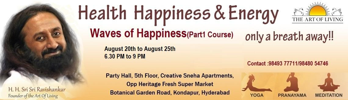 Waves Of Happiness ( The Art Of Living Part1 Course) (Evening Batch)