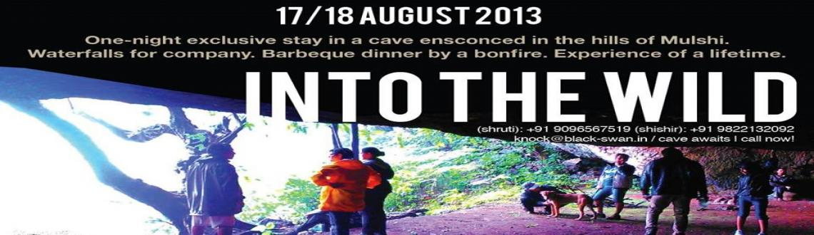 Into the Wild on 17th Aug.