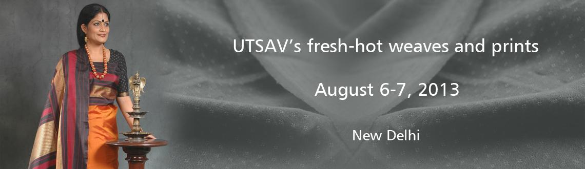 Book Online Tickets for Shashiv Chandran unveils UTSAV's , NewDelhi. Shashiv Chandran unveils UTSAV's fresh-hot weaves and prints in his RANG TRISHNA range.